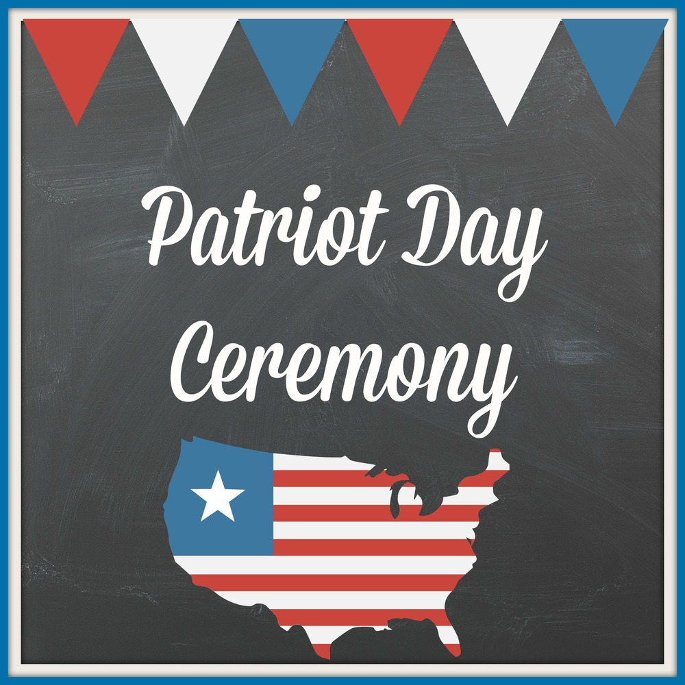 Patriot's Day Ceremony