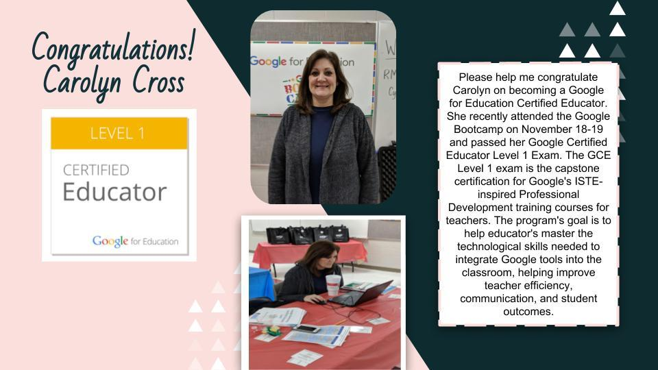 Ms. Cross, Certified Google Education Certified Educator