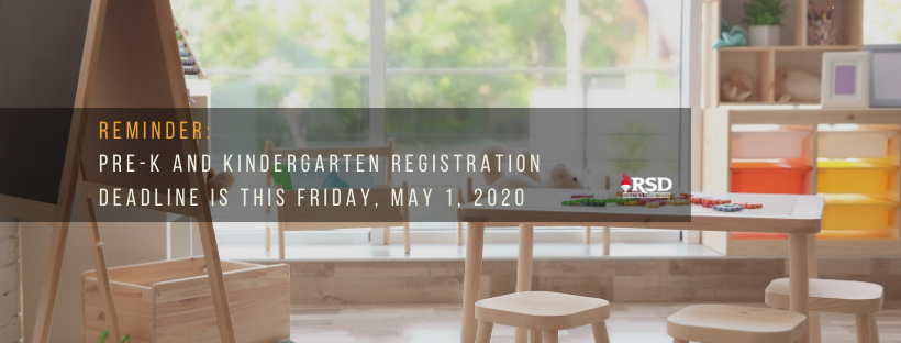 Pre-K and Kindergarten registration deadline May 1, 2020