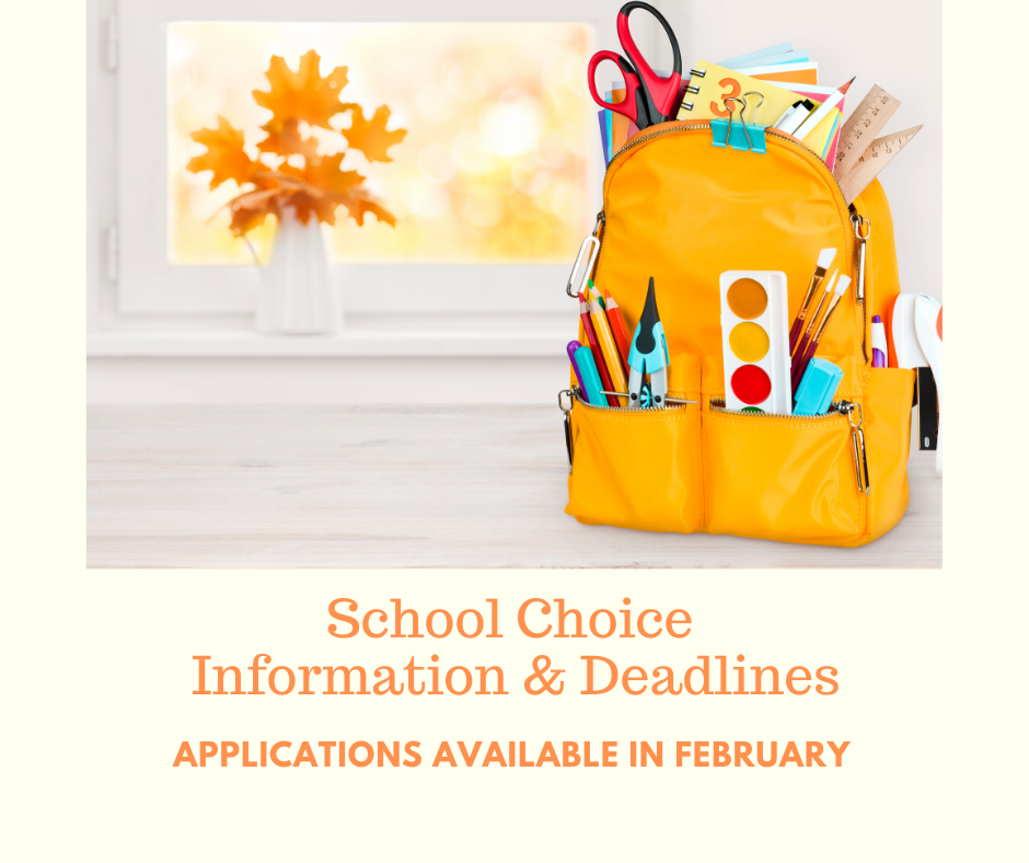 School Choice Information & Deadlines announced