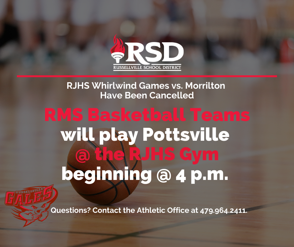RMS Basketball have been moved to the  RJHS  Gym
