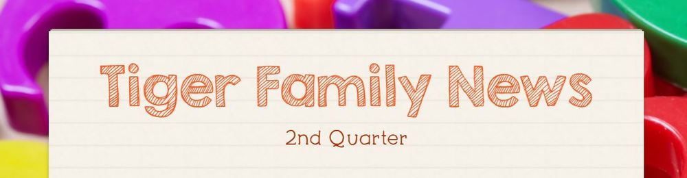 Tiger Family News - 2nd quarter