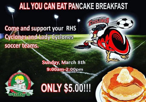 $5 Pancake Breakfast Fundraiser Sunday, March 3rd, to support the Lady Cyclone Soccer Team
