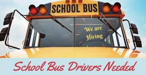 Pls. share:  Bus drivers needed for the 2020-2021 school year!