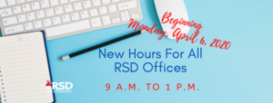 New office hours for all RSD Offices