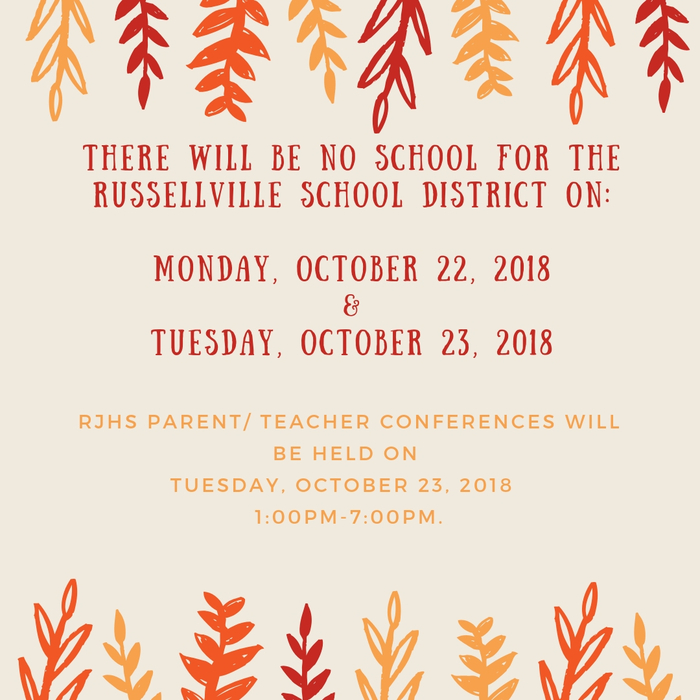 Flyer for no school with red letters and orange and red leaves.