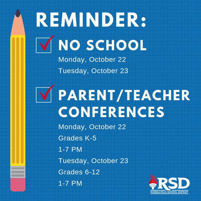 Parent Teacher Conference Reminder Oct 22 and 23