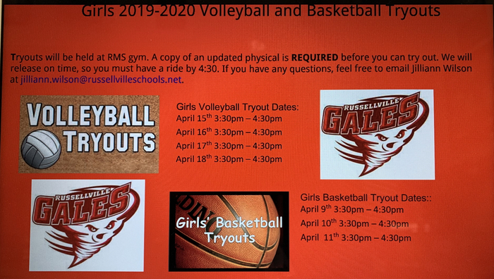 RMS Girls volleyball and basketball tryout dates.