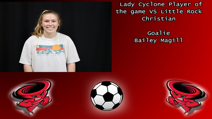 Bailey Magill Lady Cyclone soccer player of the game.