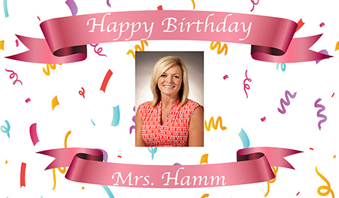 Mrs .Hamm happy birthday