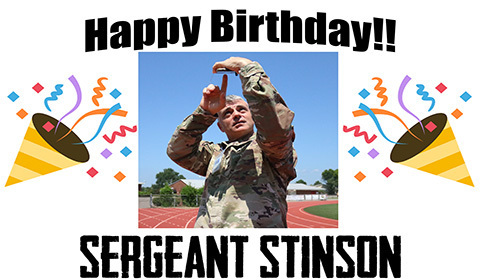 Happy Birthday Sergeant Stinson