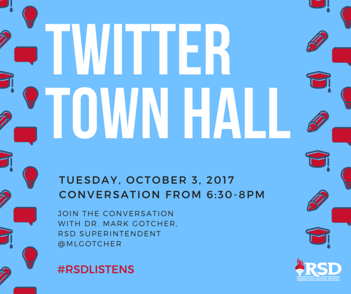 Twitter Town Hall with Dr. Gotcher Tuesday, October 3, 2017 from 6:30-8 PM