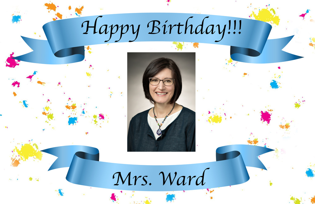 Happy Birthday Mrs. Ward
