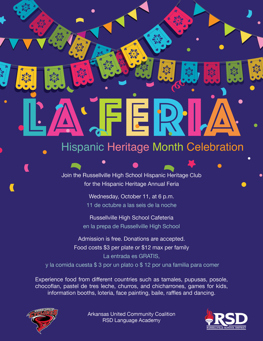 Hispanic Heritage Annual Feria, Wednesday, October 11, at 6 p.m. in the Russellville High School Cafeteria.
