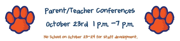 Parent Teacher conferences are Oct. 23rd.