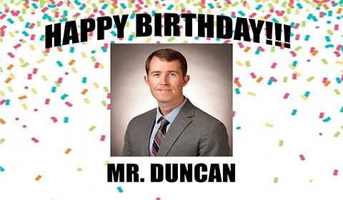 Happy Birthday Mr. Duncan
