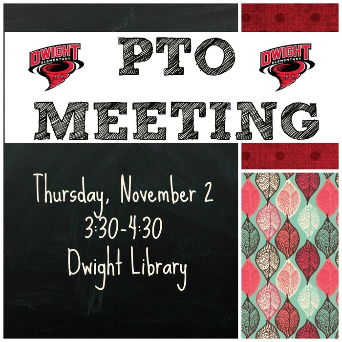 PTO meeting on Thursday, November 2 from 3:30-4:30 in the library