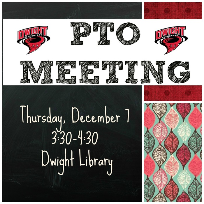 PTO Meeting on December 7 at 3:30 in the library