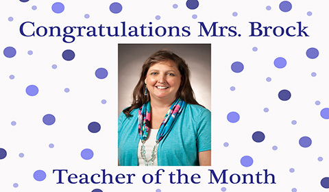 Mrs. Brock Teacher of The Month