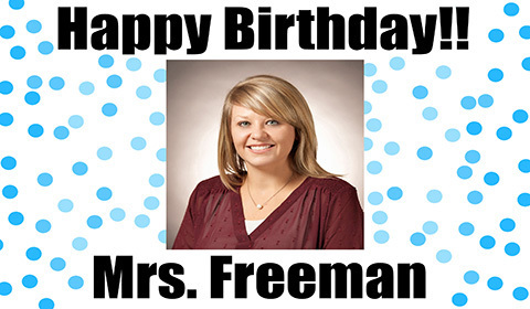 Happy Birthday Mrs. Freeman