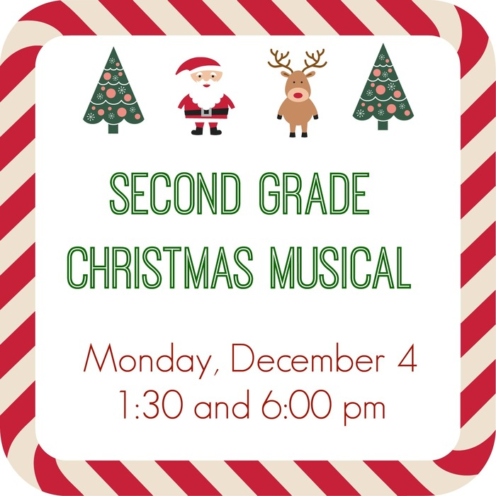 Poster for second grade musical on December 4 at 1:30 and 6:00 pm