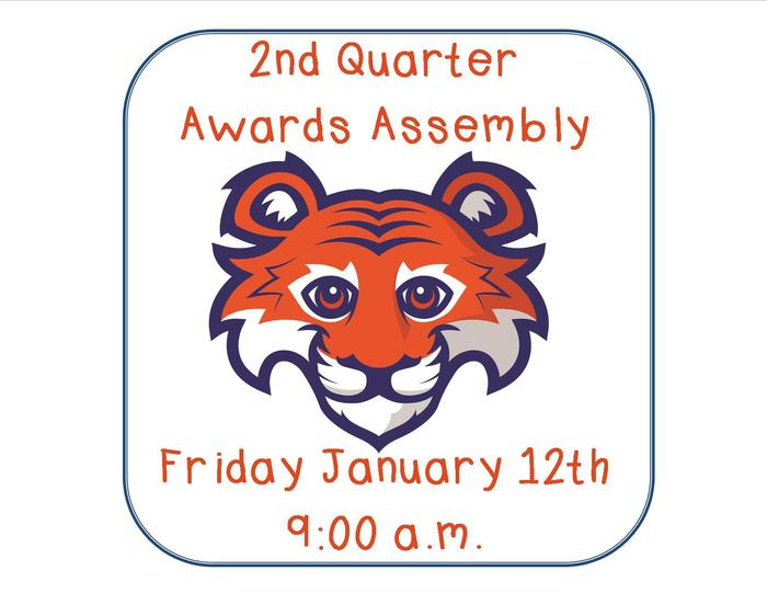 Awards Assembly Jan. 12th at 9am