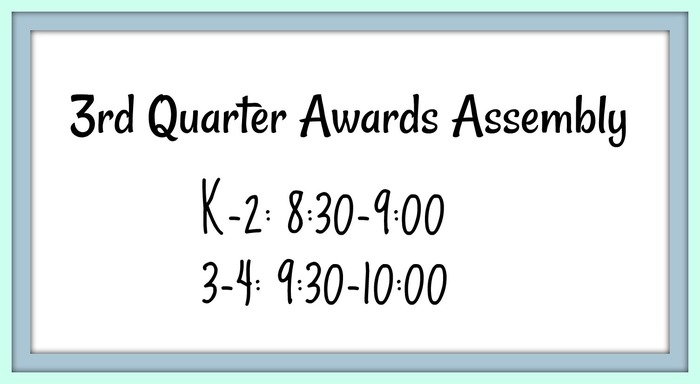 Awards Assembly Reminder