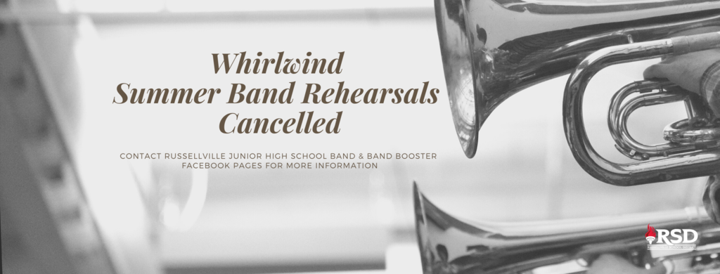 RJHS Summer Band Rehearsals Cancelled
